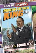 SHOW-ME-HISTORY-GN-MARTIN-LUTHER-KING-VOICE-OF-EQUALITY-(C