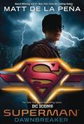 SUPERMAN-DAWNBREAKER-HC-NOVEL-(C-0-1-0)