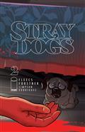 Stray Dogs #2 Cvr A Forstner & Fleecs