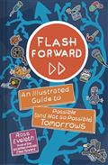 FLASH-FORWARD-ILLUS-GT-POSSIBLE-NOT-SO-TOMORROWS-GN-(C-0-