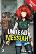 Undead Messiah Manga GN Vol 03