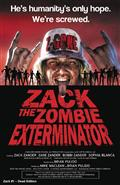 Zack Zombie Exterminator #1 Dead Ed Incv Cvr (Net) (MR) *Special Discount*