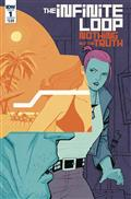Infinite Loop Nothing But The Truth #1 (of 6) Cvr B Chiang