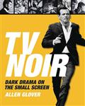 TV-NOIR-DARK-DRAMA-ON-THE-SMALL-SCREEN-HC-(C-0-1-0)