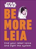 STAR-WARS-BE-MORE-LEIA-HC-(C-0-1-0)