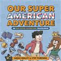 OUR-SUPER-ADVENTURE-TRAVELOGUE-SUPER-AMERICAN-HC