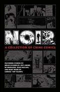 Noir Collection of Crime Comics HC (C: 0-1-2)