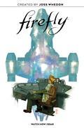 Firefly Watch How I Soar Original GN HC (C: 0-1-2)