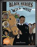 BLACK-HEROES-OF-WILD-WEST-HC-YA-GN-(C-0-1-0)
