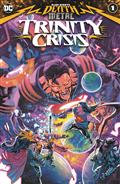 Dark Nights Death Metal Trinity Crisis #1 (One Shot) Cvr A Francis Manapul
