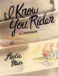 I-KNOW-YOU-RIDER-HC-MEMOIR-LESLIE-STEIN-(MR)