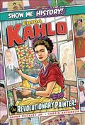 SHOW-ME-HISTORY-FRIDA-KAHLO-REVOLUTIONARY-PAINTER-(C-0-1-0)