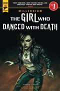 Girl Who Danced With Death Mill Saga #1 (of 3) Cvr Ortega