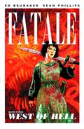 FATALE-TP-VOL-03-WEST-OF-HELL-(MR)