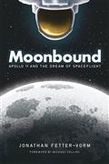 MOONBOUND-APOLLO-11-DREAM-OF-SPACEFLIGHT-HC-GN-(C-0-1-0)