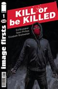 Image Firsts Kill Or Be Killed #1 (MR)