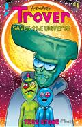 Trover Saves The Universe #1 (of 5) Cvr B Roiland & Stone (M