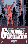 Six Sidekicks of Trigger Keaton #3 Cvr A Schweizer (MR)