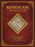 Runescape First 20 Years An Illustrated History HC (C: 0-1-2