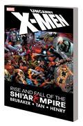 Uncanny X-Men Rise Fall Shiar Empire TP New PTG