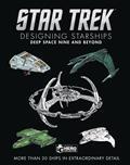 Star Trek Designing Starships HC Deep Space Nine & Beyond (C