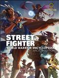STREET-FIGHTER-WORLD-WARRIOR-ENCYCLOPEDIA-HC-ARCADE-EDITION