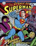 Superman Atomic Age Sundays HC Vol 01 1949 - 1953 *Special Discount*