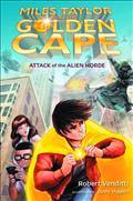 Miles Taylor & Golden Cape Ya Novel Attack of Alien Horde *Special Discount*