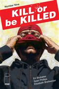 Kill Or Be Killed #9 (MR)