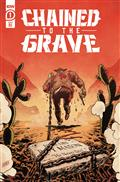 Chained To The Grave #1 (of 5) 10 Copy Incv Level (Net)