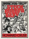 Stuck Rubber Baby 25Th Anniv HC Ed (MR) (C: 0-1-0)
