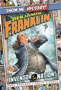 SHOW-ME-HISTORY-GN-BENJAMIN-FRANKLIN-(C-0-1-0)