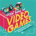 LITTLE-BOOK-OF-VIDEO-GAMES-HC-(C-0-1-0)
