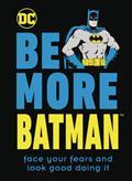 BE-MORE-BATMAN-HC-(C-1-1-0)