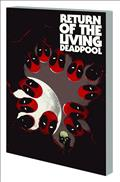 Return of Living Deadpool TP *Special Discount*