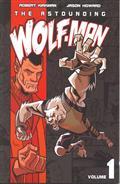 ASTOUNDING-WOLF-MAN-TP-VOL-01-(MAY082180)