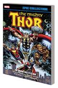 Thor Epic Collection TP In Mortal Flesh *Special Discount*