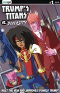 Trumps Titans vs Diversity #1 New Donald Cvr