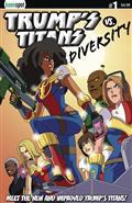 Trumps Titans vs Diversity #1 New Team Cvr