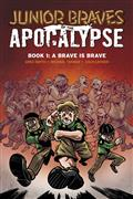 JUNIOR-BRAVES-OF-THE-APOCALYPSE-GN-VOL-01-BRAVE-IS-A-BRAVE