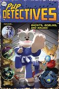 PUP-DETECTIVES-GN-VOL-04-GHOSTS-GOBLINS-NINJAS-(C-0-1-0)