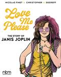 Love Me Please Story of Janis Joplin HC (C: 0-1-1)
