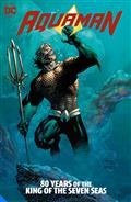 Aquaman 80 Years of The King of The Seven Seas The Deluxe Edition HC