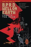 BPRD Hell On Earth TP Vol 15 Cometh The Hour (C: 0-1-2)