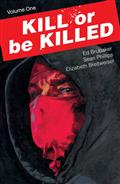 Kill Or Be Killed TP Vol 01 (MR)