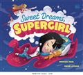 SWEET-DREAMS-SUPERGIRL-BOARD-BOOK-(C-0-1-0)