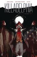 Killadelphia #3 Cvr A Alexander (MR)