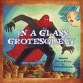 IN-A-GLASS-GROTESQUELY-GN