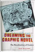 DREAMING-THE-GRAPHIC-NOVEL-NOVELIZATION-OF-COMICS-SC-(C-0-1