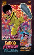 Blood Force Trauma #2